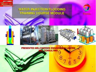 WATER INJECTION/FLOODING TRAINING COURSE MODULE