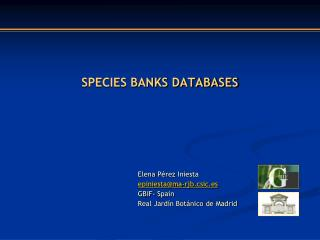 SPECIES BANKS DATABASES