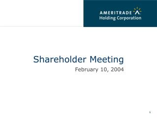 Shareholder Meeting February 10, 2004