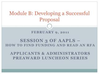 Module B: Developing a Successful Proposal