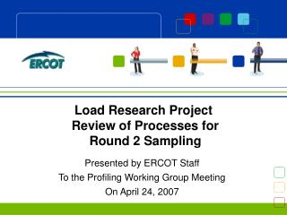 Load Research Project  Review of Processes for  Round 2 Sampling