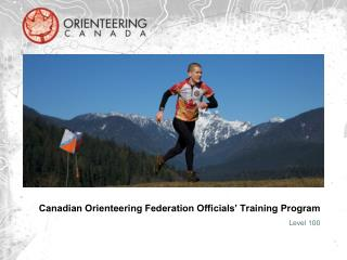 Canadian Orienteering Federation Officials' Training Program