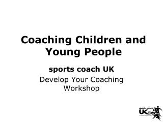 Coaching Children and Young People