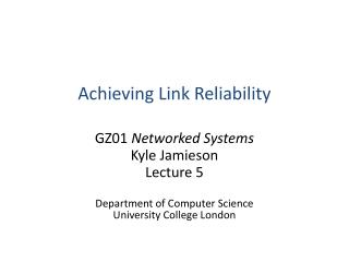 Achieving Link Reliability