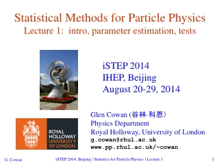 Statistical Methods for Particle Physics Lecture 1: intro, parameter estimation, tests