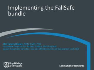Implementing the FallSafe bundle