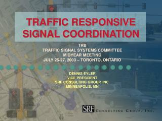 TRAFFIC RESPONSIVE SIGNAL COORDINATION