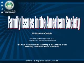 Dr.Main Al-Qudah Assistant Professor at IAU & AOU Member of the AMJA Fatwa Committee