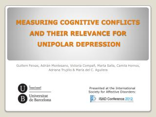 MEASURING COGNITIVE CONFLICTS  AND THEIR RELEVANCE FOR  UNIPOLAR DEPRESSION