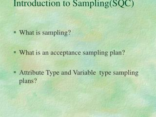 Introduction to Sampling(SQC)