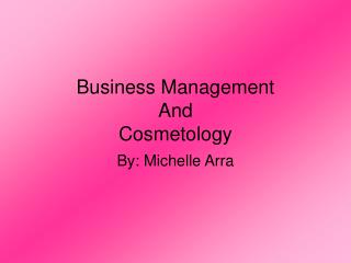 Business Management And Cosmetology