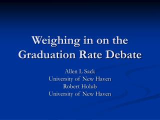 Weighing in on the Graduation Rate Debate