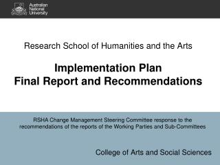Research School of Humanities and the Arts Implementation  Plan Final Report and Recommendations