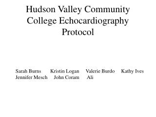 Hudson Valley Community College Echocardiography Protocol