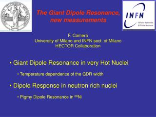 The Giant Dipole Resonance,  new measurements F. Camera