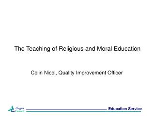 The Teaching of Religious and Moral Education