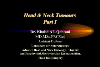 Head & Neck Tumours Part I