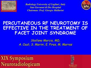 PERCUTANEOUS RF NEUROTOMY IS EFFECTIVE IN THE TREATMENT OF FACET JOINT SYNDROME