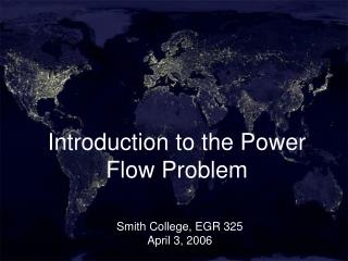 Introduction to the Power Flow Problem