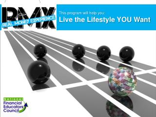 This program will help you: Live the Lifestyle YOU Want