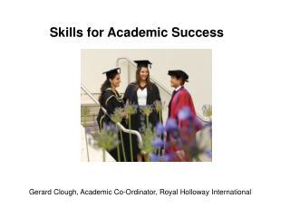 Gerard Clough, Academic Co-Ordinator, Royal Holloway International
