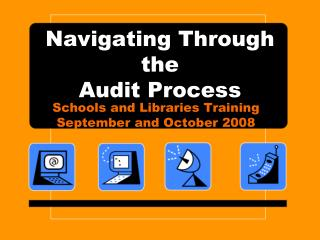 Navigating Through the  Audit Process