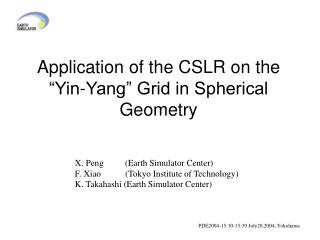 "Application of the CSLR on the ""Yin-Yang"" Grid in Spherical Geometry"