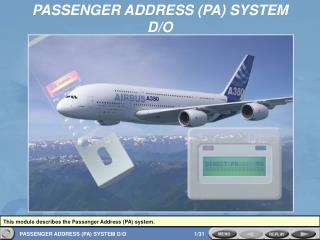 PASSENGER ADDRESS (PA) SYSTEM D/O