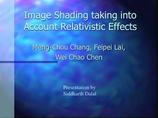 Image Shading taking into Account Relativistic Effects