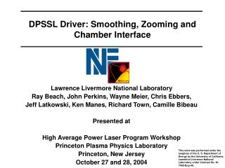 DPSSL Driver: Smoothing, Zooming and Chamber Interface