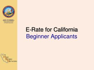 E-Rate for California Beginner Applicants