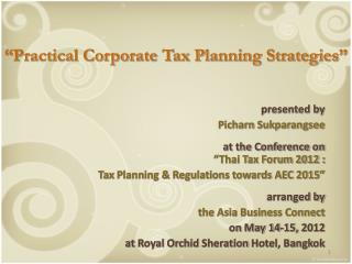 """Practical Corporate Tax Planning Strategies"""