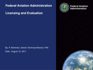 Federal Aviation Administration Licensing and Evaluation