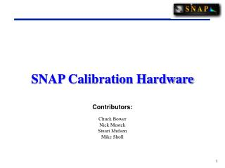 SNAP Calibration Hardware
