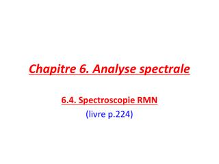 Chapitre 6. Analyse spectrale