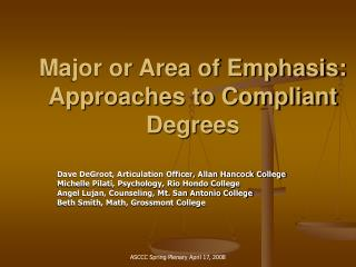 Major or Area of Emphasis: Approaches to Compliant Degrees