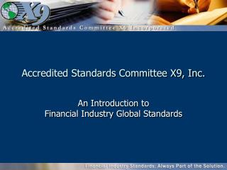 Accredited Standards Committee X9, Inc.