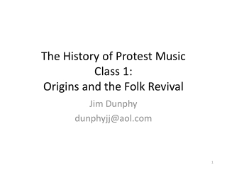 The History of Protest Music Class 1: Origins and the Folk Revival
