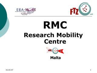 RMC Research Mobility Centre Malta