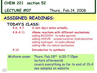 CHEM 221  section 52          LECTURE #07	 	      Thurs., Feb.14, 2008