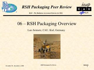 06 – RSH Packaging Overview