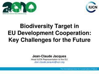 Biodiversity Target in  EU Development Cooperation:  Key Challenges for the Future