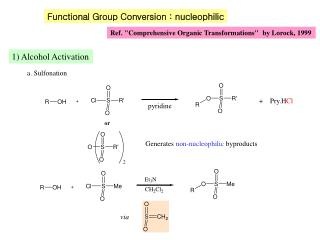 Functional Group Conversion : nucleophilic