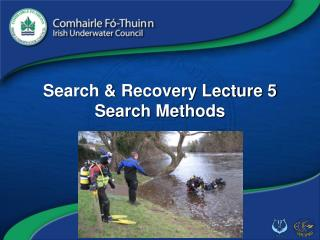 Search & Recovery Lecture 5 Search Methods