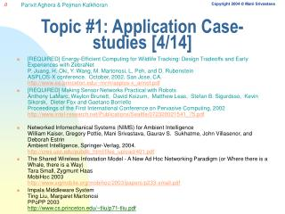 Topic #1: Application Case-studies [4/14]