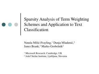 Sparsity Analysis of Term Weighting Schemes and Application to Text Classification