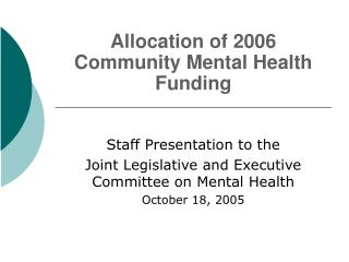 Allocation of 2006 Community Mental Health Funding