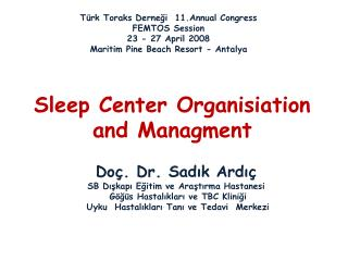 Sleep Center Organisiation and Managment