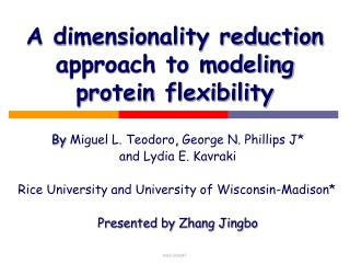 A dimensionality reduction approach to modeling protein flexibility