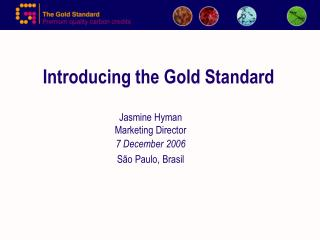 Introducing the Gold Standard